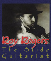 Roy Rogers - The Slide Guitarist